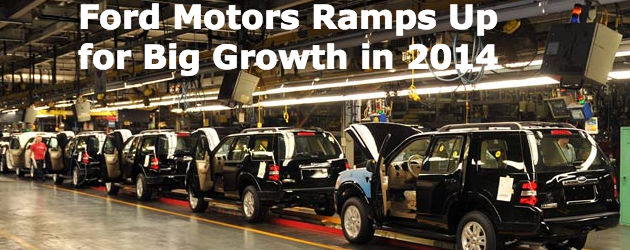 ford motors details expansive growth plans for 2014 fleet news daily. Cars Review. Best American Auto & Cars Review