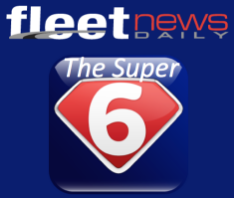 The Super 6! from Fleet News Daily