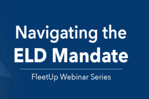 FleetUp to Host ELD HOS Webinar June 7
