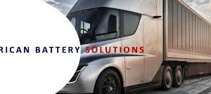 American Battery Solutions Emerges from Stealth-Mode with Services for Transportation Markets