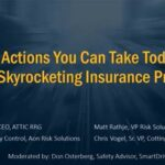 Webinar: 10 Actions You Can Take Today to Lower Your Insurance Premiums